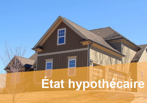 état hypothécaire services
